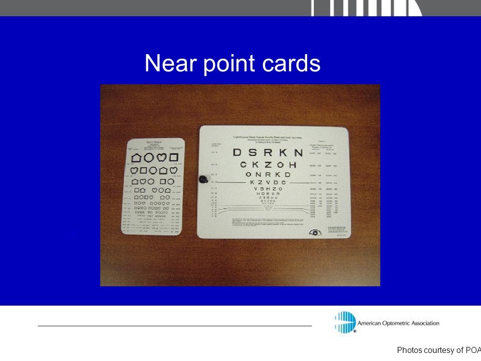 Near point cards Photos courtesy of POA
