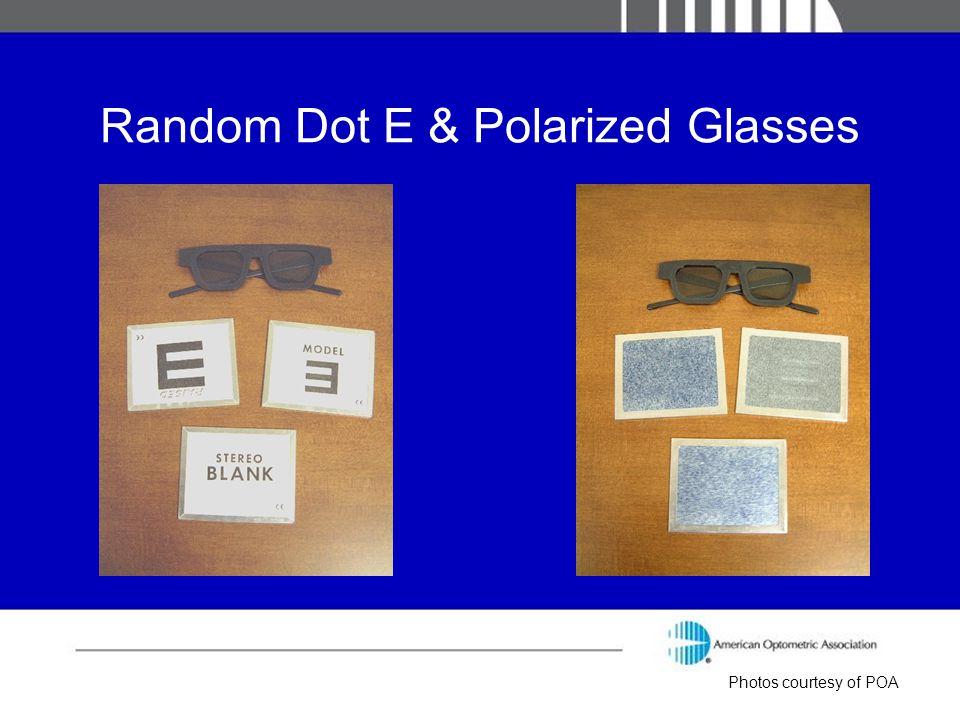 Random Dot E & Polarized Glasses Photos courtesy of POA