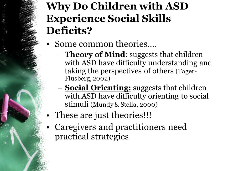 Presentation Outline Provide overview of the literature on the social deficits of children with ASD Provide a brief overview of our research study and its purpose: Project GATORSS Describe methods for assessing the social behaviors of children with autism: Social Skills Interview (SSI) & Snapshot Assessment Tool (SAT) Present a case study and video examples to facilitate participant understanding