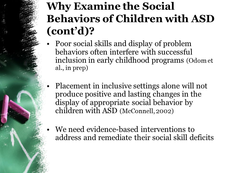 Why Examine the Social Behaviors of Children with ASD.