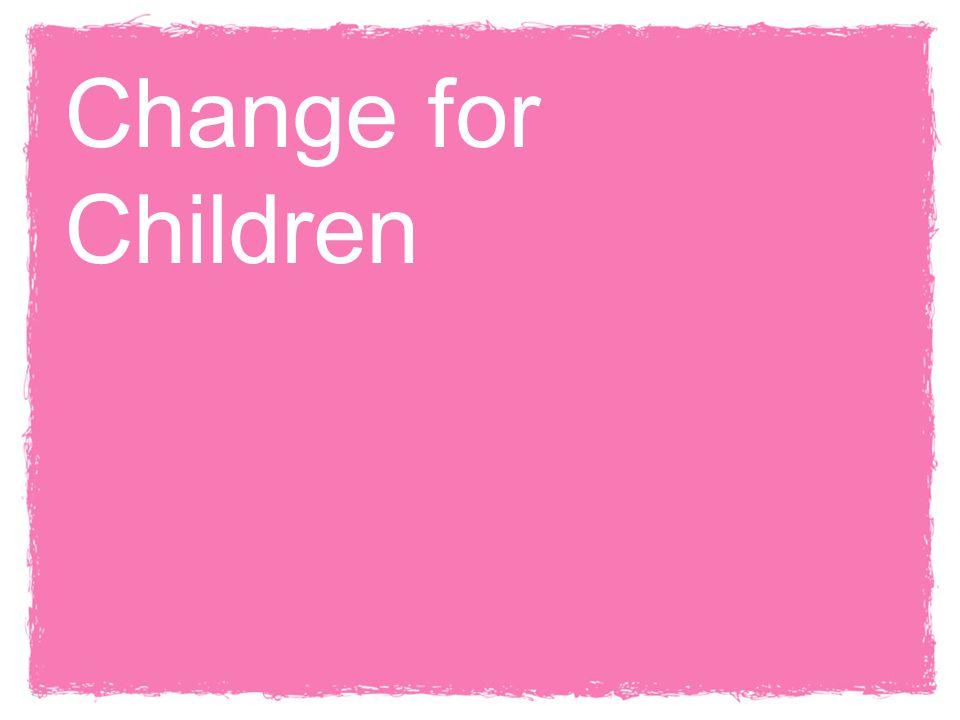 25 Change for Children