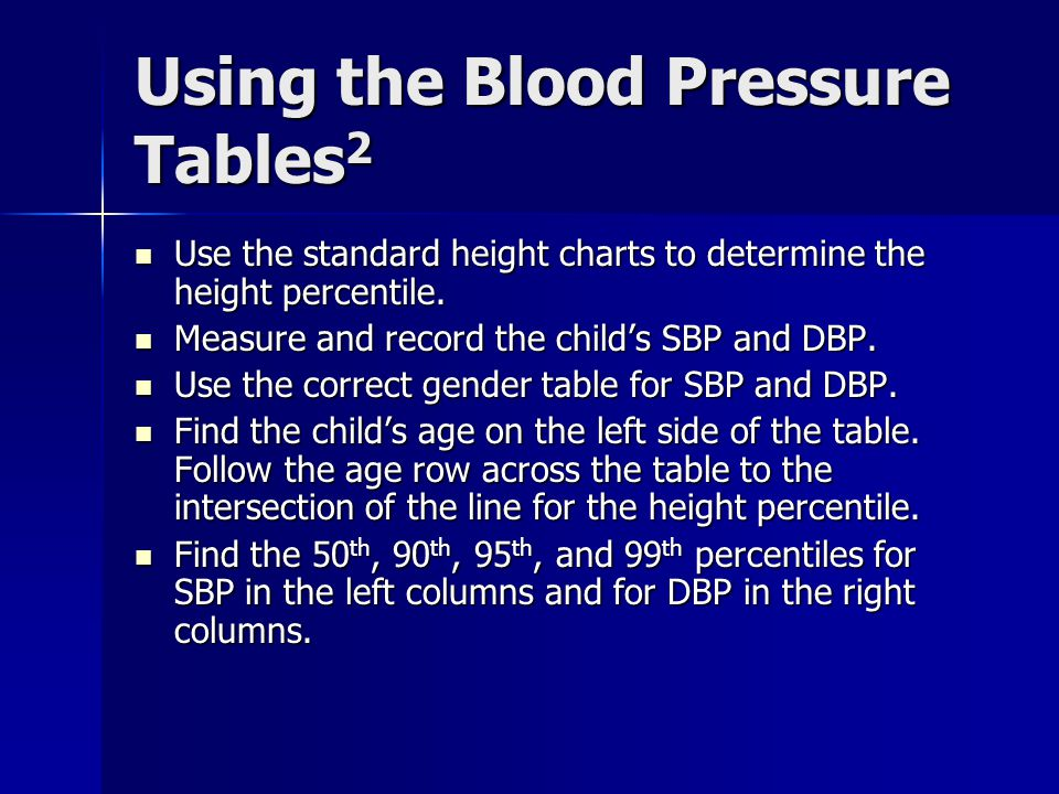 Using the Blood Pressure Tables 2 Use the standard height charts to determine the height percentile.