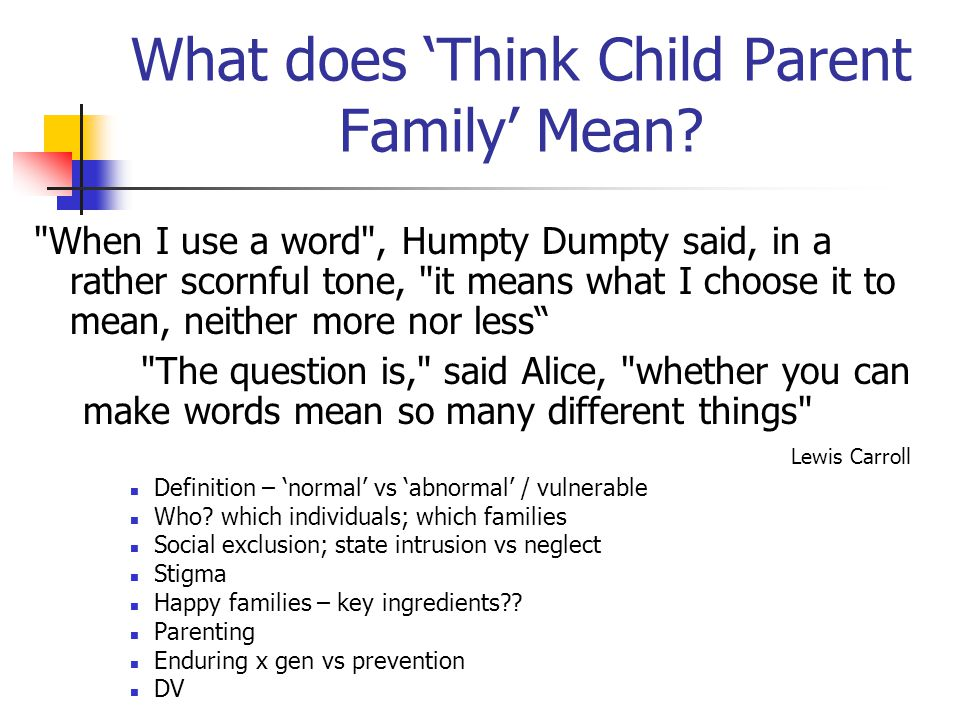 What does 'Think Child Parent Family' Mean?
