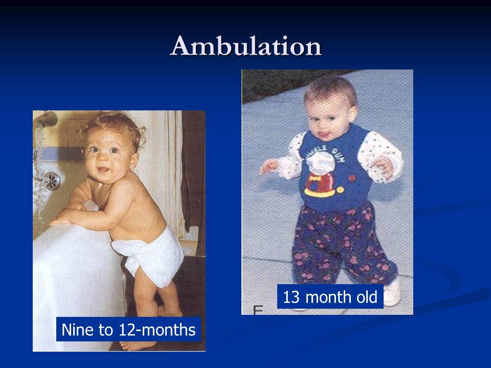 Ambulation 13 month old Nine to 12-months