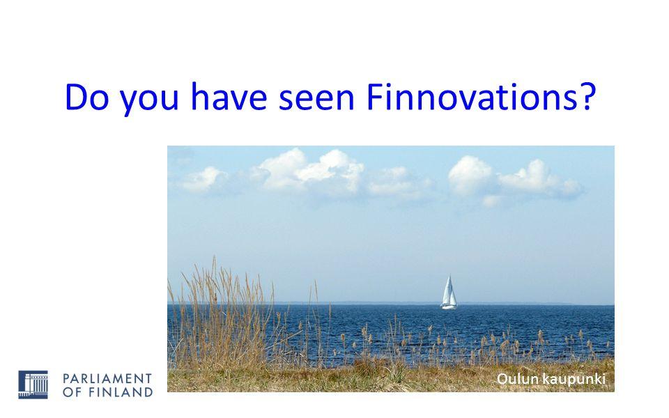 Do you have seen Finnovations? Oulun kaupunki