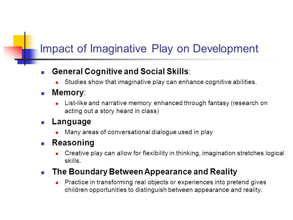Impact of Imaginative Play on Development General Cognitive and Social Skills: Studies show that imaginative play can enhance cognitive abilities.