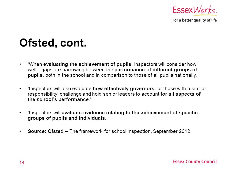 14 Ofsted, cont.