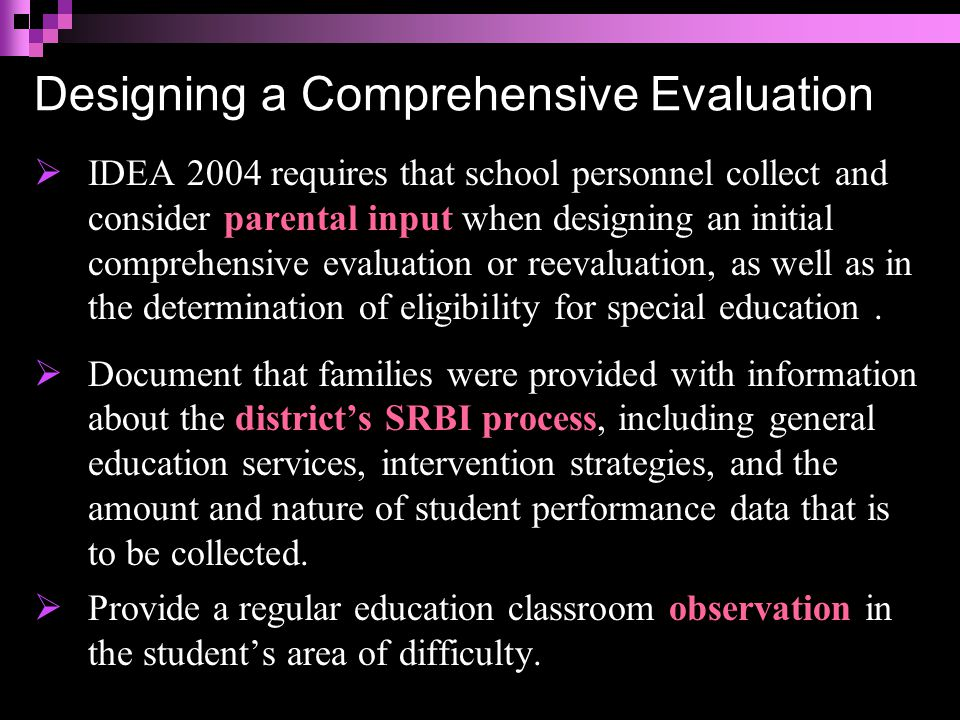 Special Considerations:  Identification Issues at the Secondary Levels – Two issues confront PPTs regarding the evaluation and identification of a student for a SLD at the secondary level: 1) adequate progress- monitoring assessments and 2) fewer research-based intervention methods.