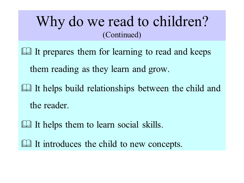 Why do we read to children.