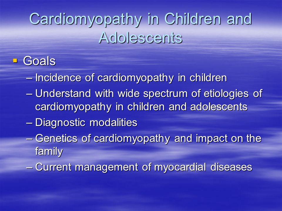 Diagnostic Studies  History  ECG  Echocardiography  Cardiac Catheterization –Hemodynamics –Coronary angiography –Endomyocardial biopsy –Skeletal muscle biopsy  Metabolic studies  Genetic testing