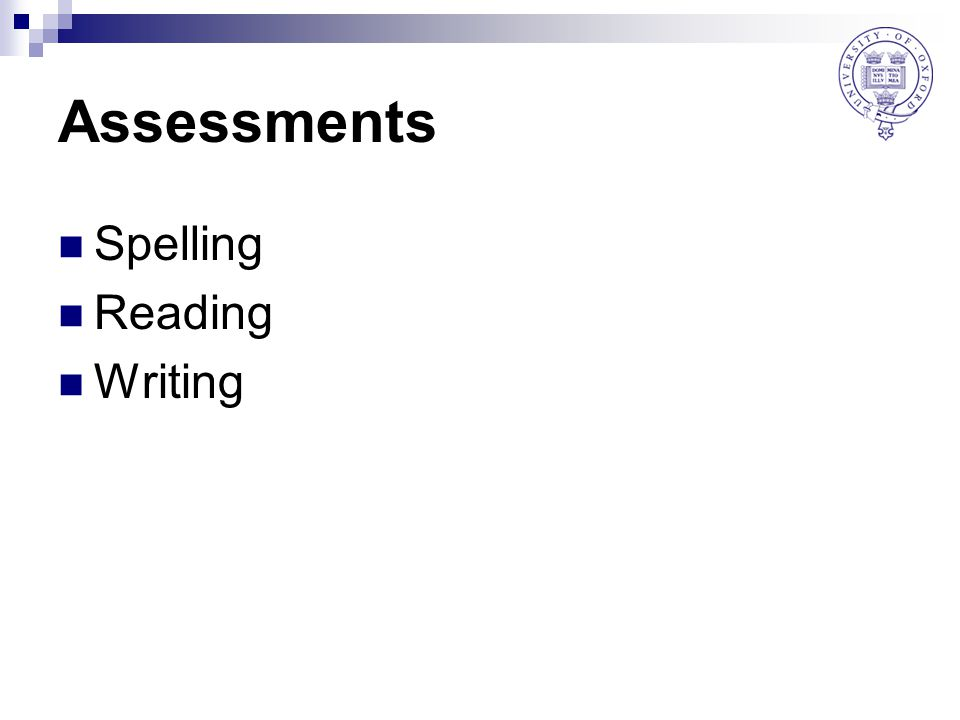 Assessments Spelling Reading Writing