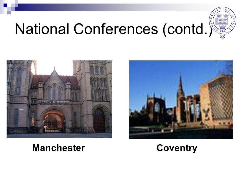National Conferences (contd.) ManchesterCoventry