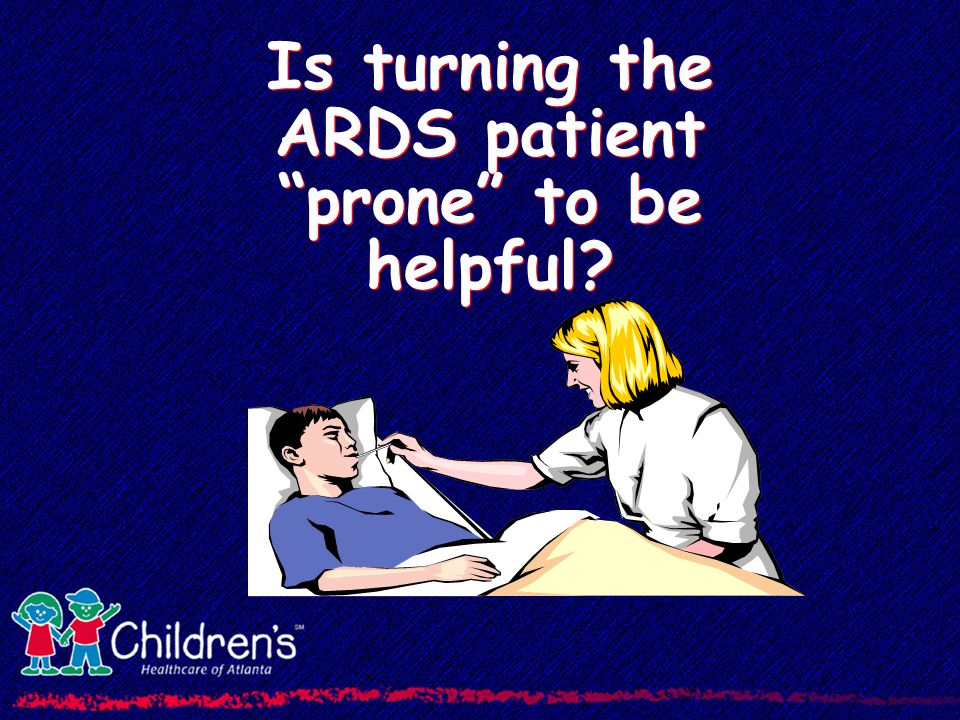 Is turning the ARDS patient prone to be helpful