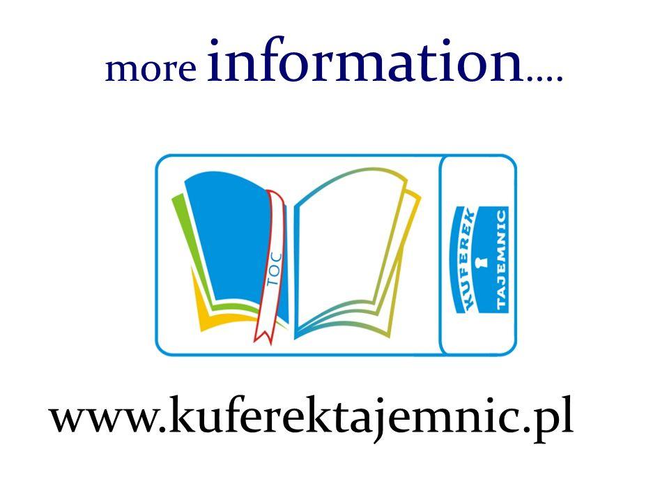 more information …. www.kuferektajemnic.pl