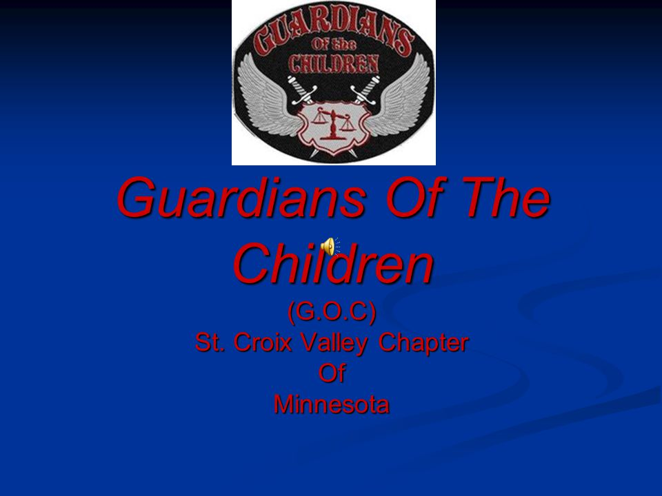 Guardians Of The Children (G.O.C) St. Croix Valley Chapter OfMinnesota