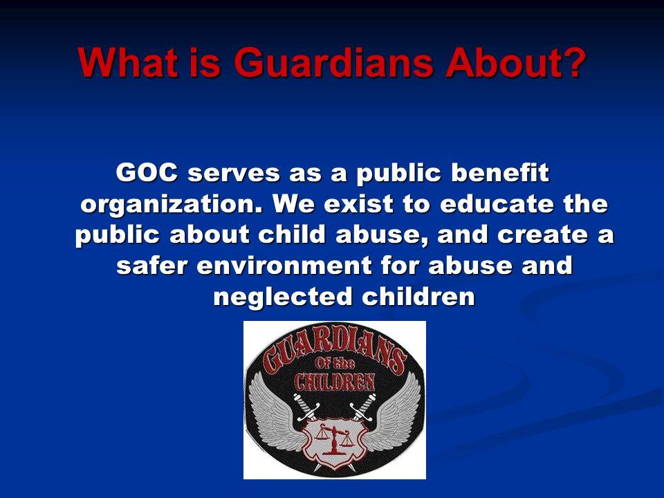 What is Guardians About.GOC serves as a public benefit organization.
