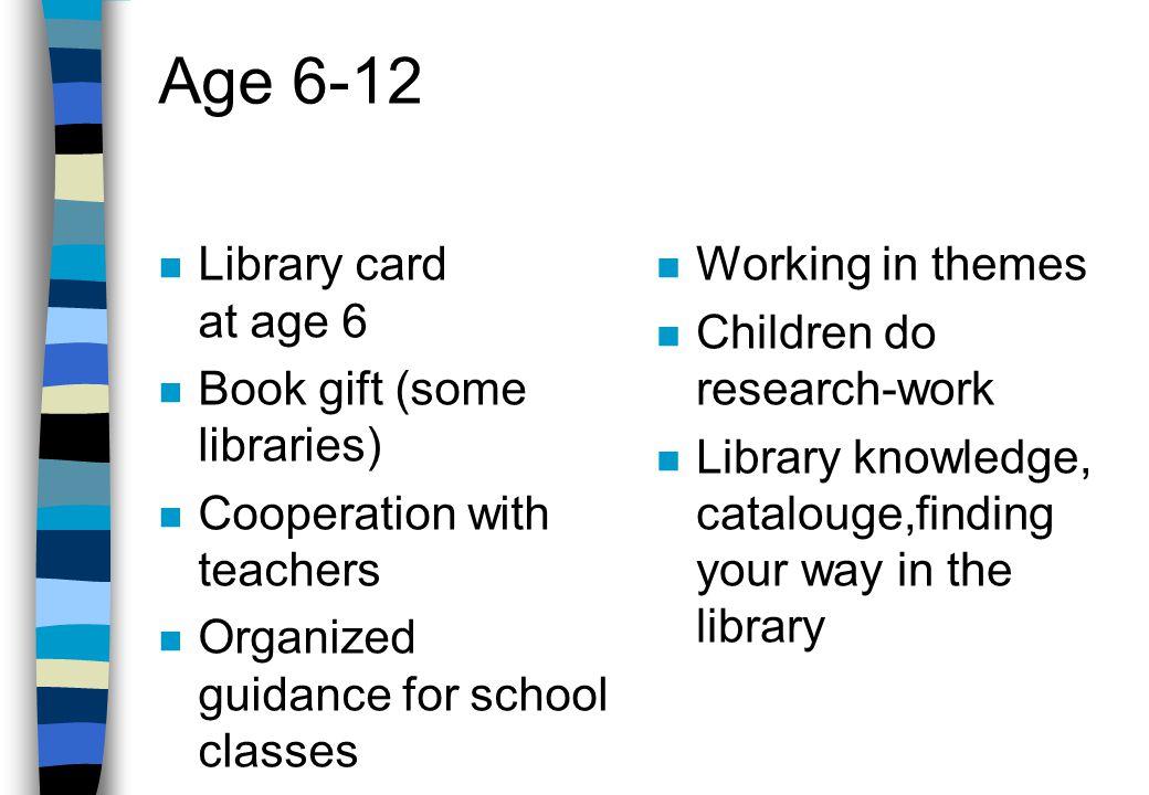 Children age 0-5 (cont.) n Library introduction n Book-bags n Storytelling hour n Sing together n Nursery rhymes