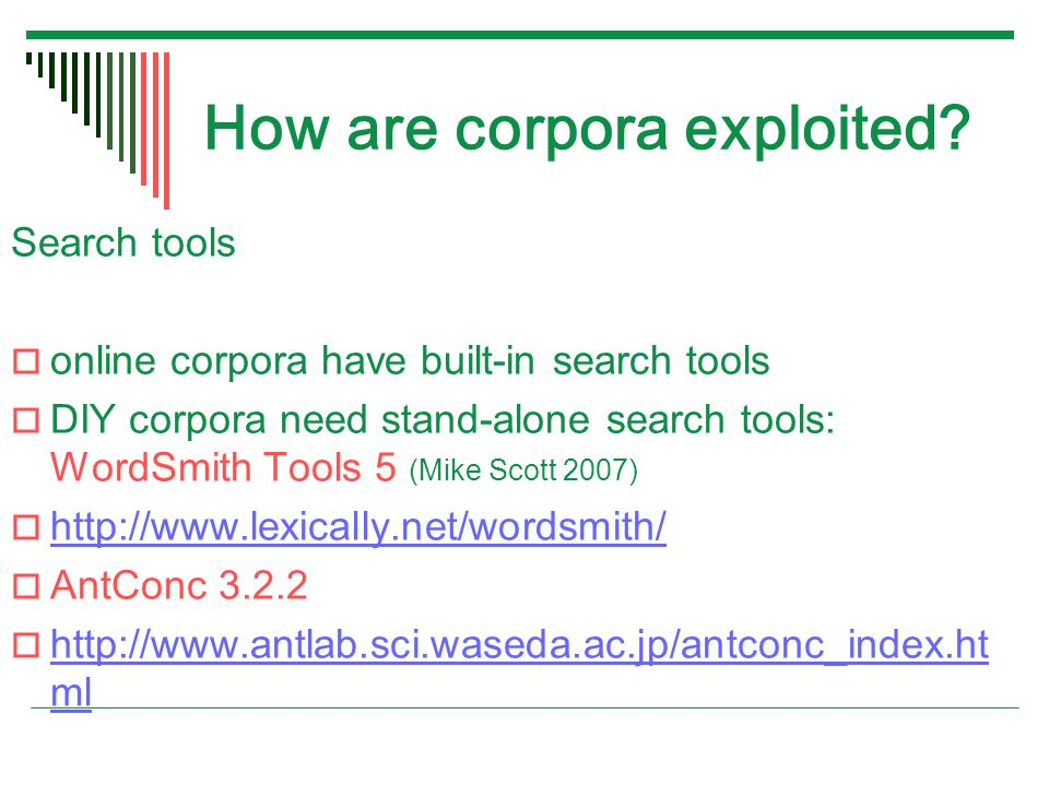 How are corpora exploited.