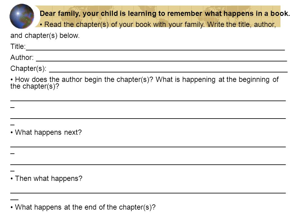 Dear family, your child is learning to remember what happens in a book.
