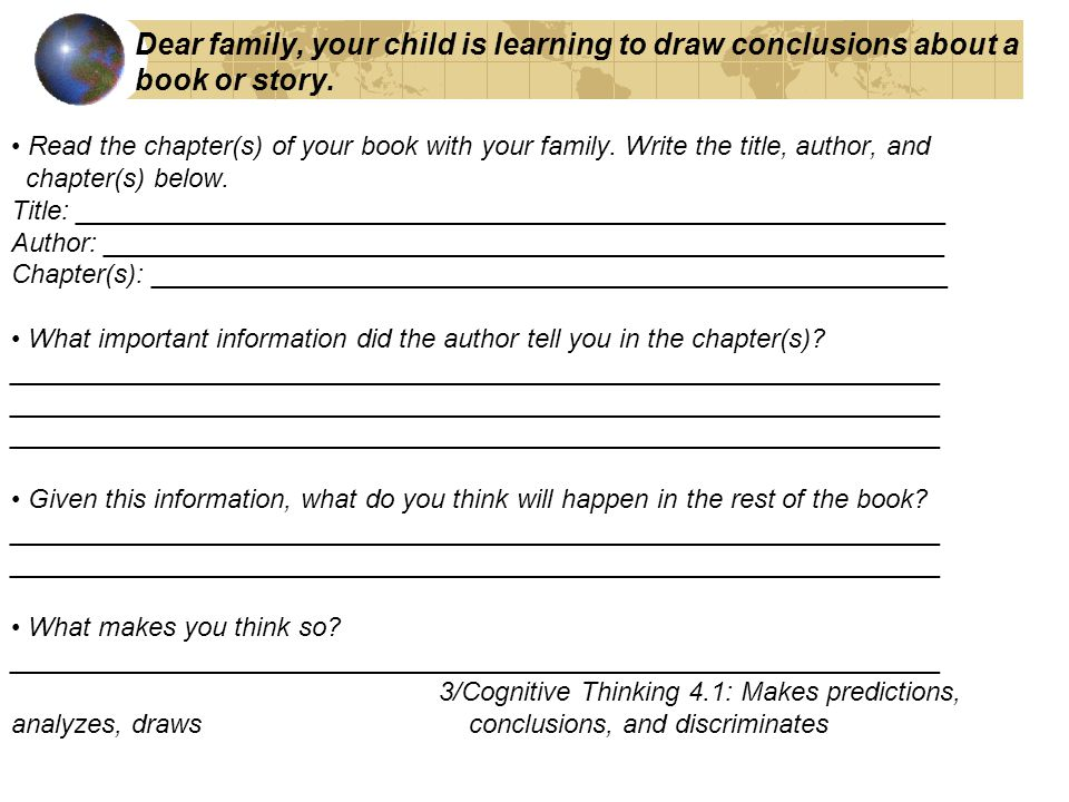 Dear family, your child is learning to draw conclusions about a book or story.
