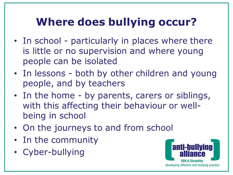 Where does bullying occur.
