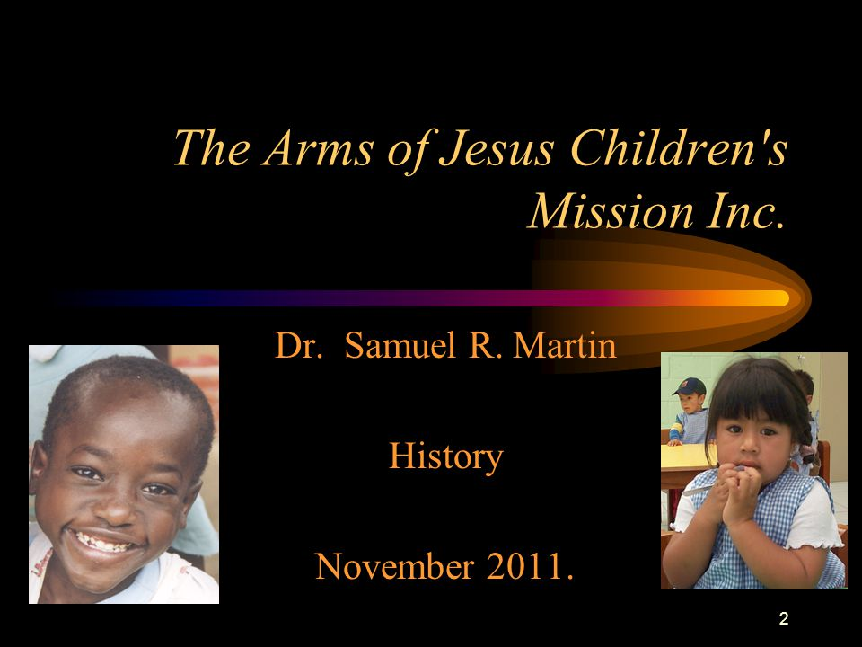 1 The Arms of Jesus Children's Mission Inc.