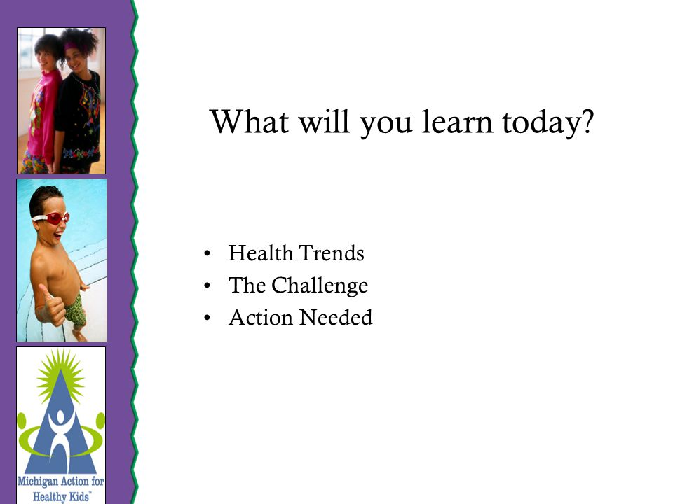 What will you learn today Health Trends The Challenge Action Needed
