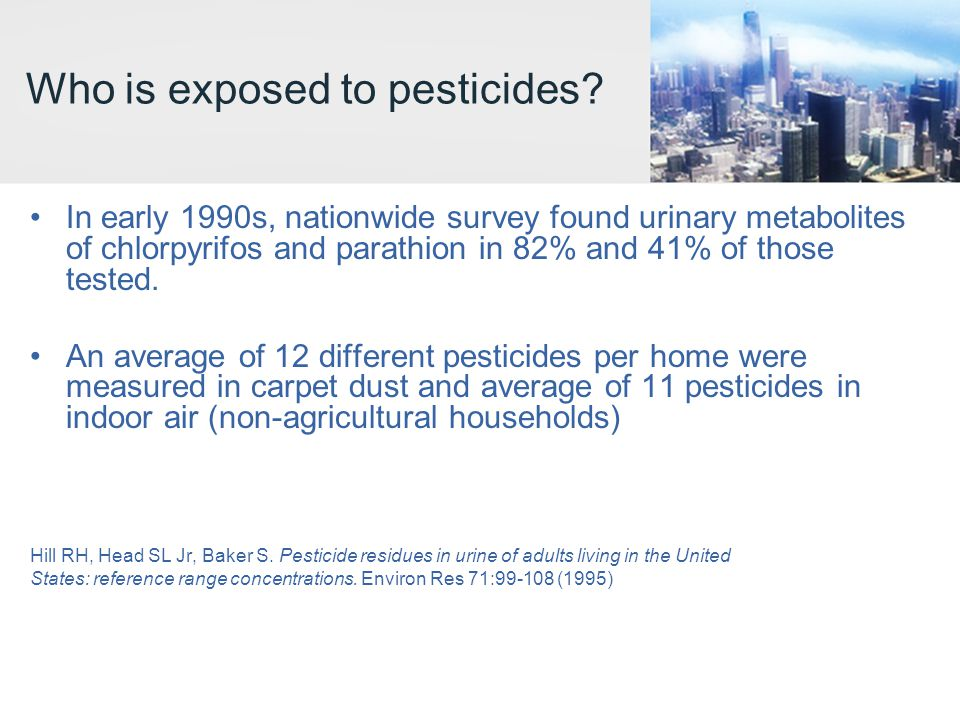 Who is exposed to pesticides.