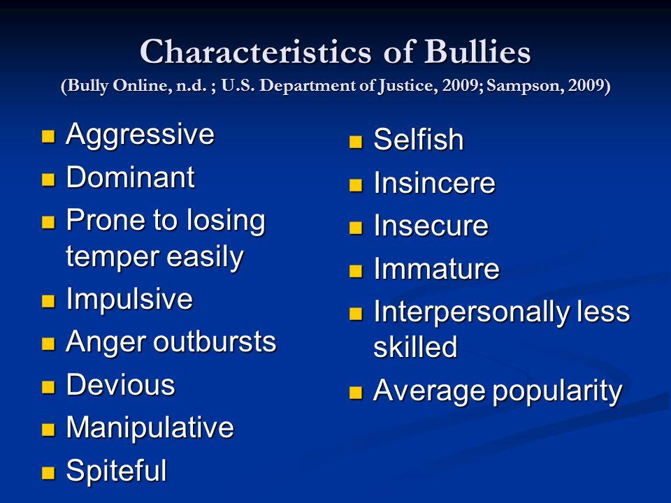 Characteristics of Bullies (Bully Online, n.d. ; U.S.