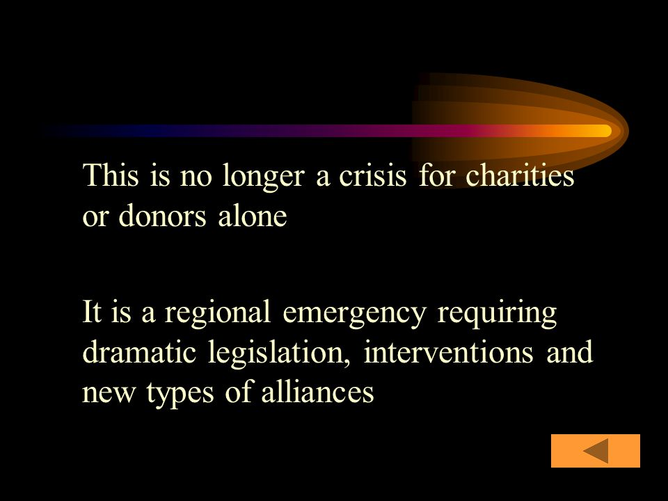 This is no longer a crisis for charities or donors alone It is a regional emergency requiring dramatic legislation, interventions and new types of alliances