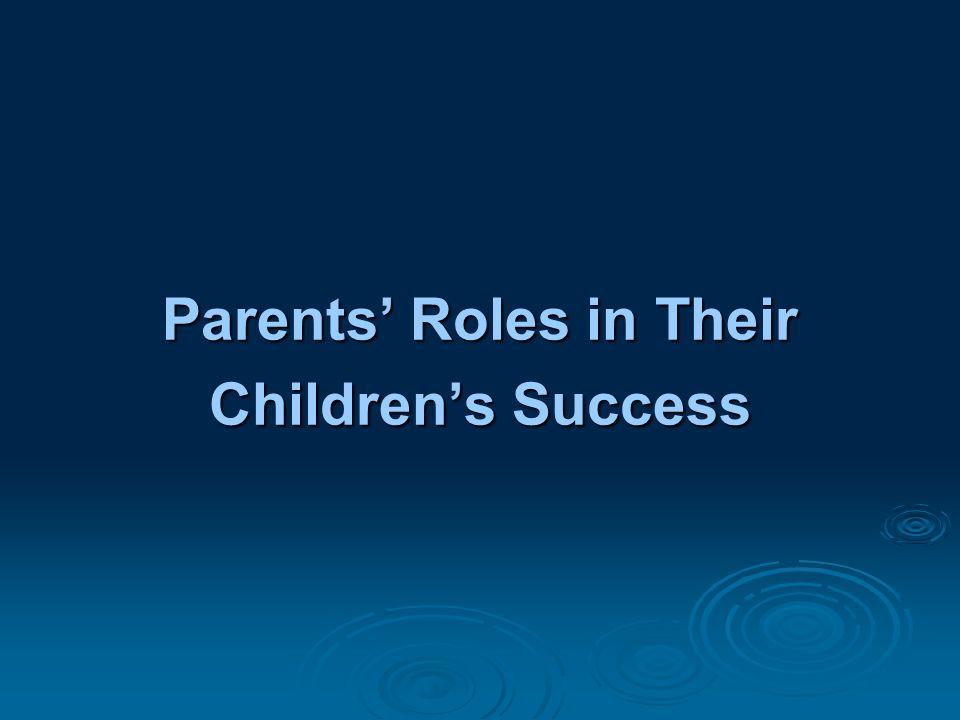 Parents' Roles in Their Children's Success