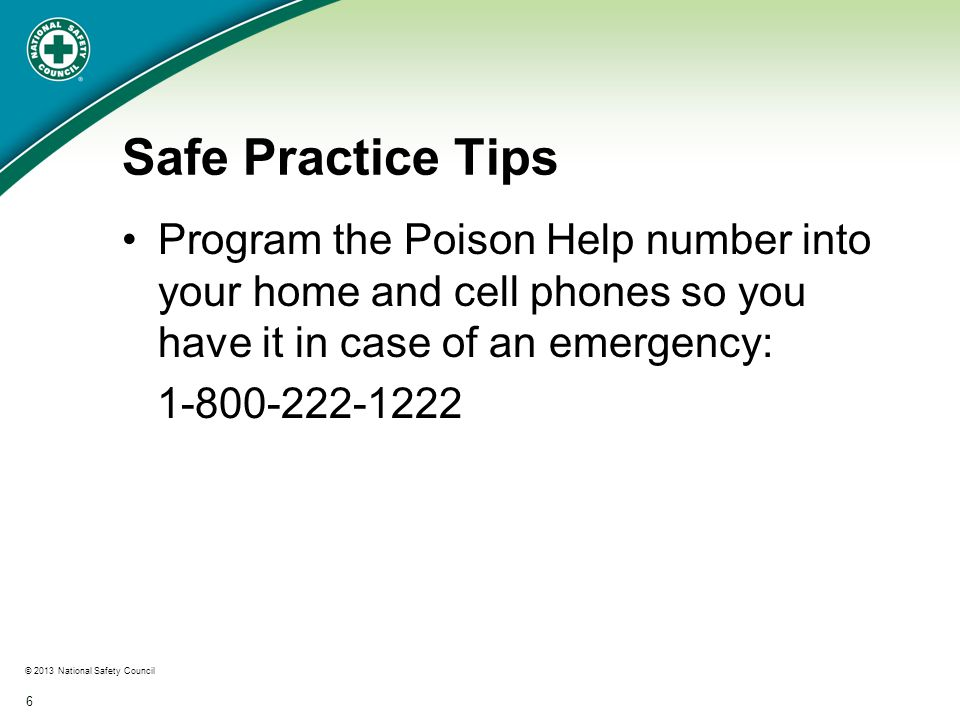© 2013 National Safety Council 7 Reminders for Adults Suggestions to help adults remember to take their medicine and vitamins when no longer in plain view: Write yourself a note and put it where you will see it Set a daily reminder for yourself