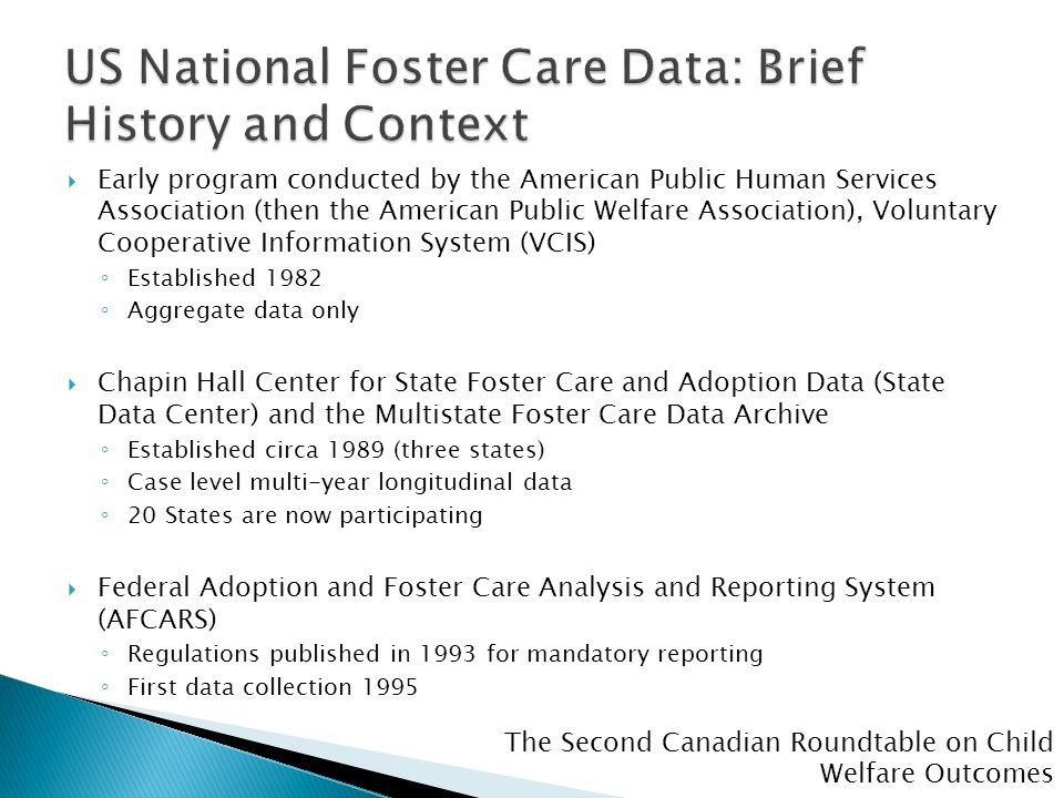 The Second Canadian Roundtable on Child Welfare Outcomes  Early program conducted by the American Public Human Services Association (then the America