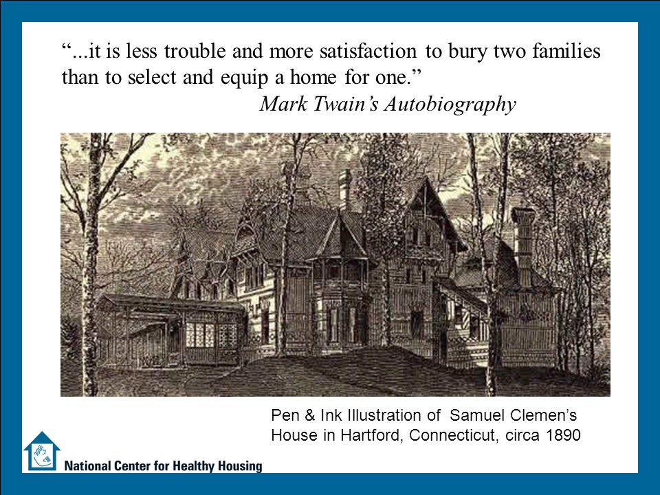 "Pen & Ink Illustration of Samuel Clemen's House in Hartford, Connecticut, circa 1890 ""...it is less trouble and more satisfaction to bury two families"