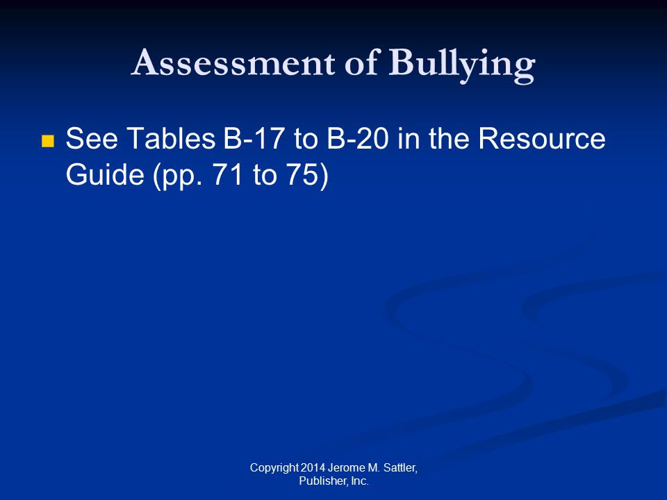 Helping Victims of Bullying [1] Help them develop: Problem solving skills Problem solving skills Conflict resolution skills Conflict resolution skills Emotional regulation skills, including how to handle anxiety, depression, and anger Emotional regulation skills, including how to handle anxiety, depression, and anger Copyright 2014 Jerome M.