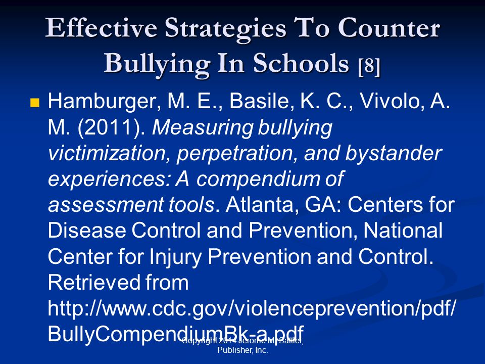 Effective Strategies To Counter Bullying In Schools [9] Safe School Survey.