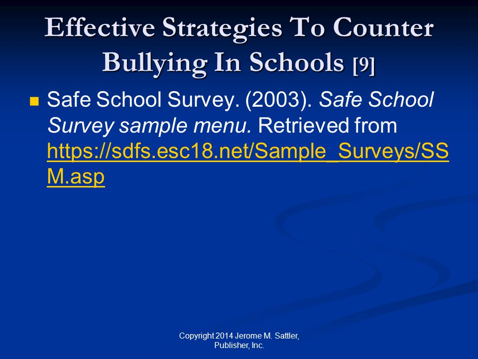 Bystander Intervention Needs to be taught in early school grades Education needs to be continued in later school grades Accompanied by programs that encourage peer support for victims of bullying Copyright 2014 Jerome M.