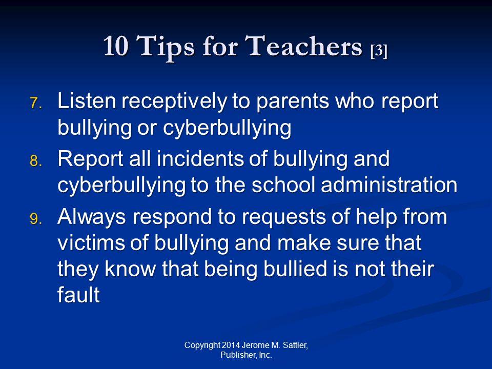 10 Tips for Teachers [4] 10.