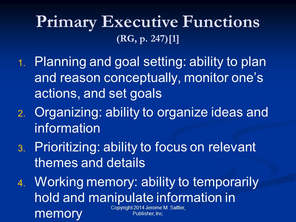 Primary Executive Functions (RG, p.247) [2] 5. 5.