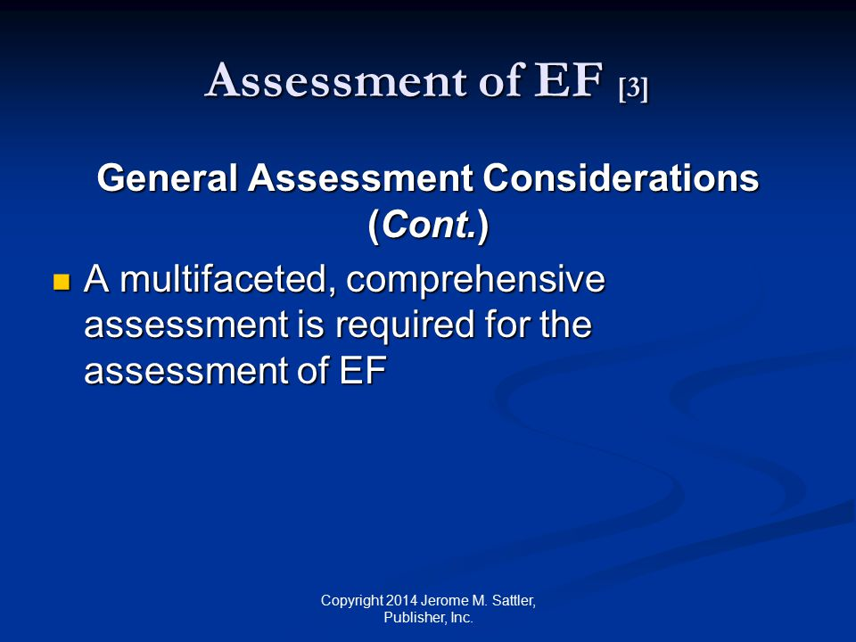 Assessment of EF [4] Observing child at school, home, and during the assessment (see Table M-3 on pp.