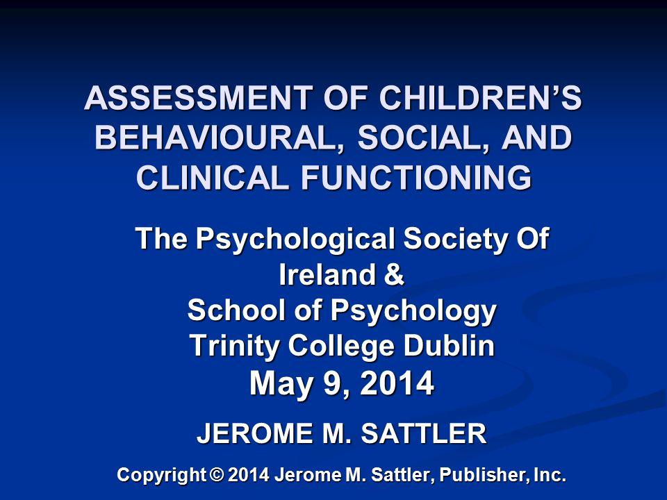 Copyright 2014 Jerome M. Sattler, Publisher, Inc.