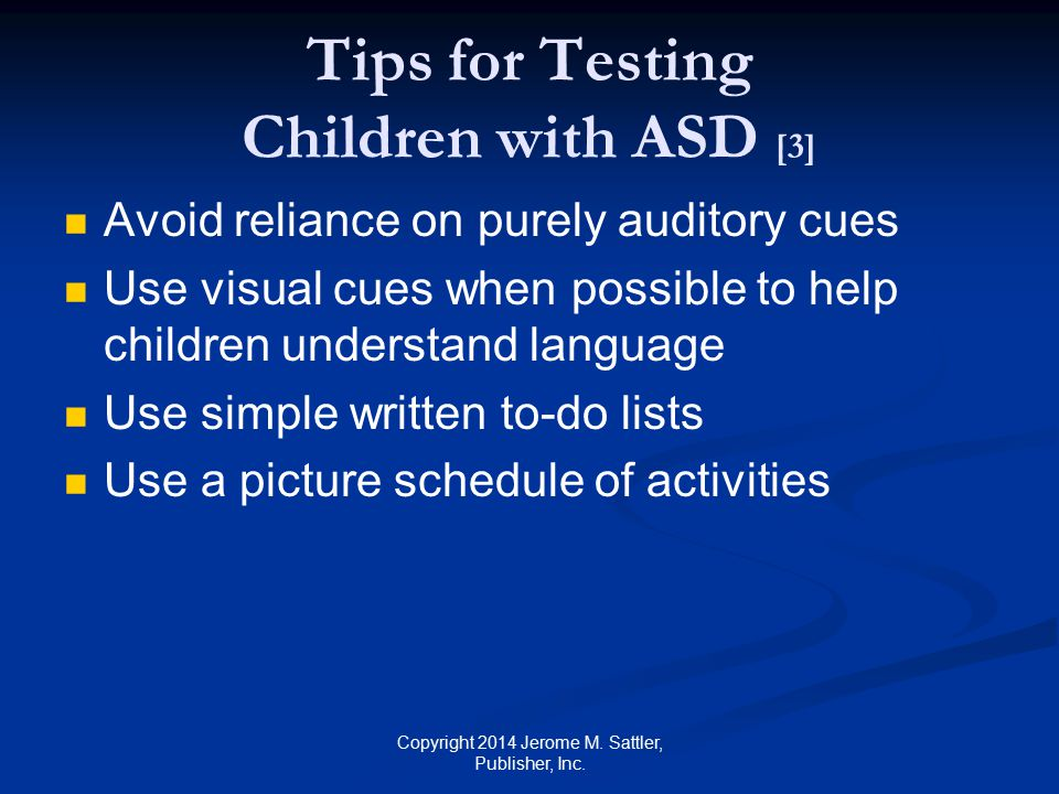 Learn about Child's Communication Skills [1] Ask parents and teachers for advice on how to best work with the child Observe the child in his or her classroom Does the child make eye contact.