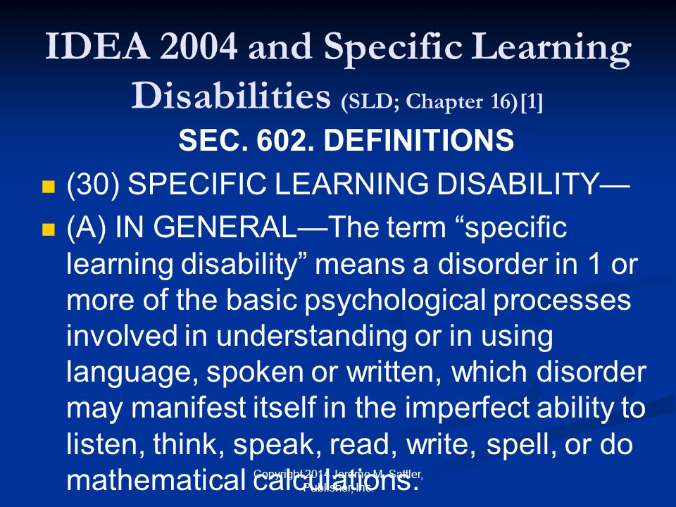 IDEA 2004 and SLD (Chapter 16)[2] SEC.602.