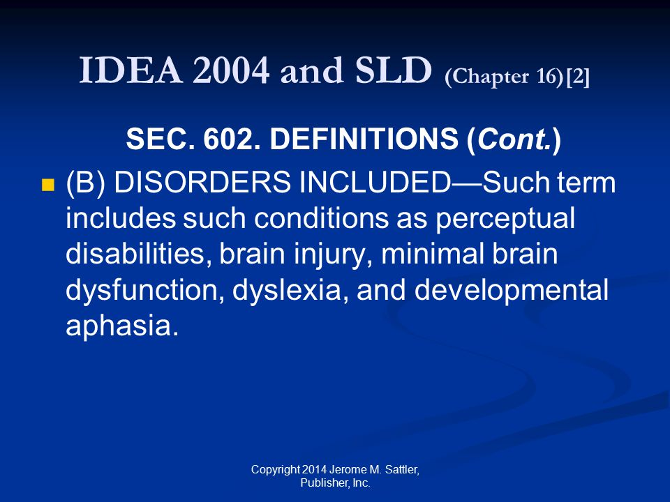 IDEA 2004 and SLD (Chapter 16)[3] SEC.602.