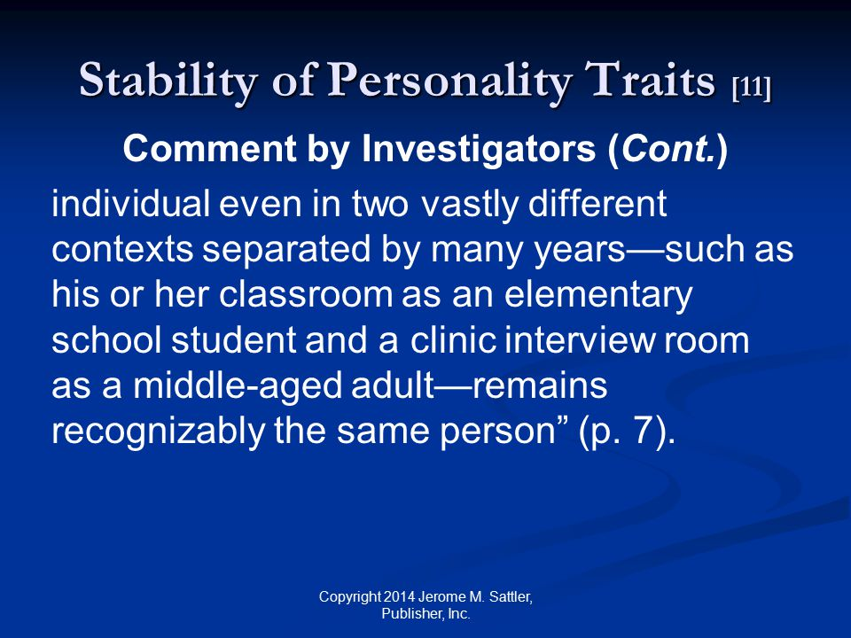 Stability of Personality Traits [12] Source: Nave, C.