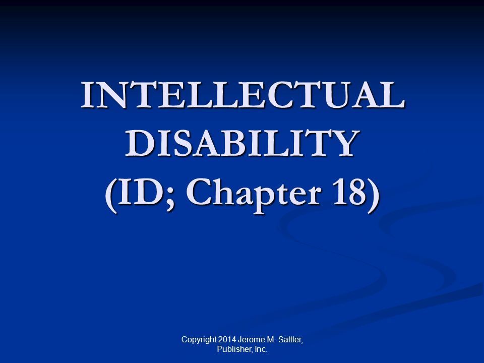 American Association on Intellectual and Developmental Disabilities (AAIDD) Definition Intellectual disability is characterized by significant limitations both in intellectual functioning and in adaptive behavior as expressed in conceptual, social, and practical adaptive skills.