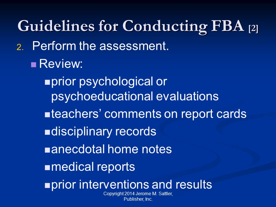Guidelines for Conducting FBA [3] 2.2. Perform the assessment.
