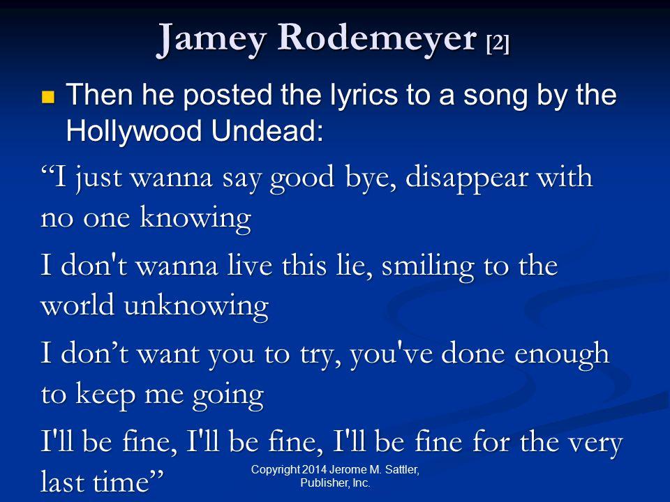Video Link Jamey Rodemeyer Jamey Rodemeyer http://youtube/-Pb1CaGMdWk http://youtube/-Pb1CaGMdWk http://youtube/-Pb1CaGMdWk Copyright 2014 Jerome M.