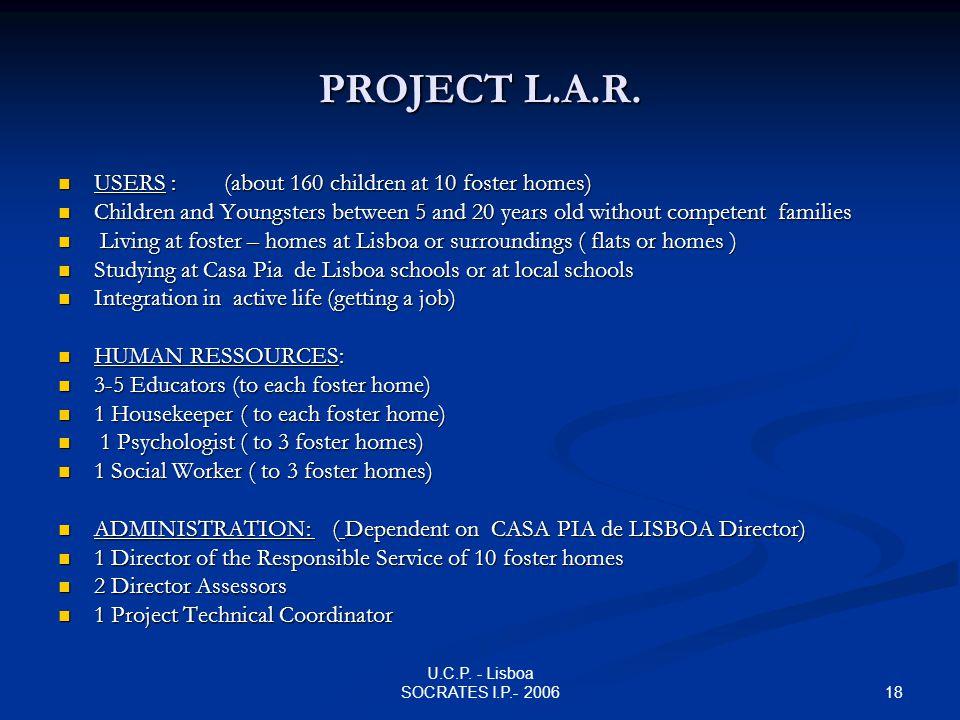18 U.C.P. - Lisboa SOCRATES I.P.- 2006 PROJECT L.A.R.