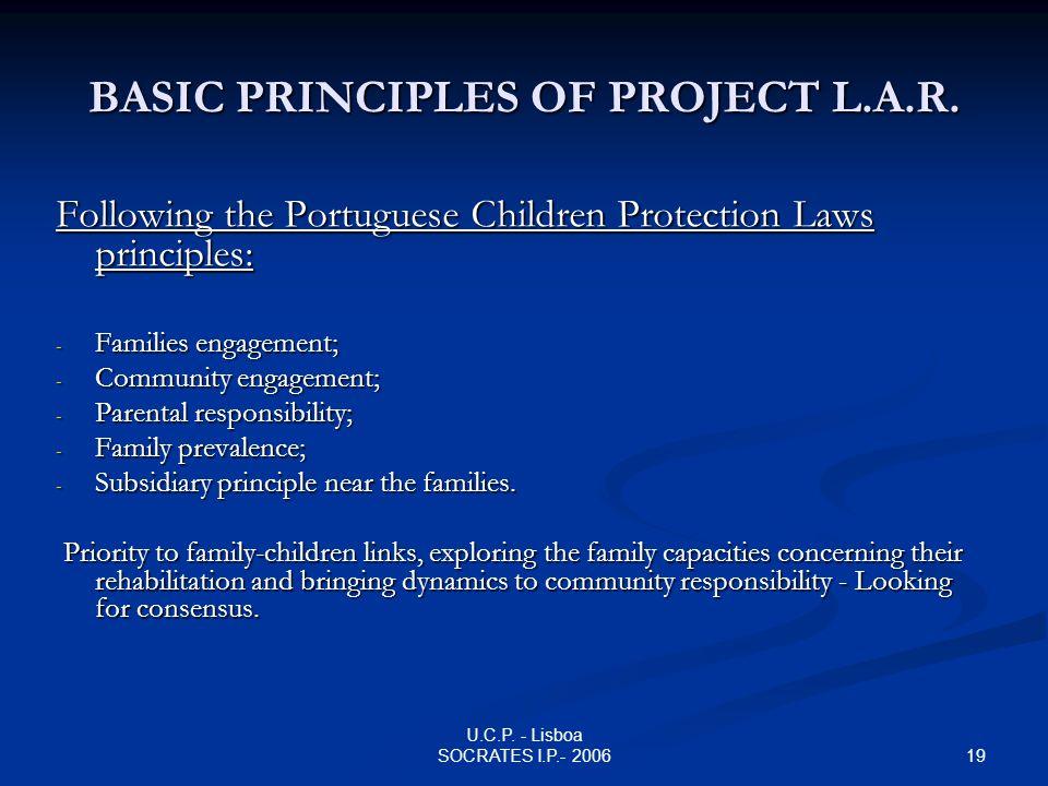 19 U.C.P.- Lisboa SOCRATES I.P.- 2006 BASIC PRINCIPLES OF PROJECT L.A.R.
